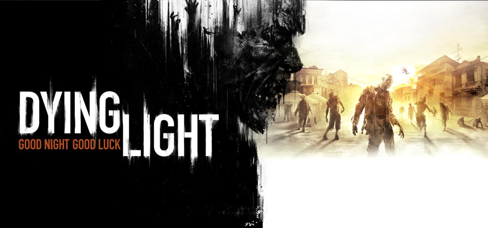 Dying Light Impressions – Staying Alive or Die Trying